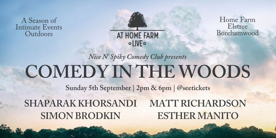 At Home Farm Live - Comedy in The Woods